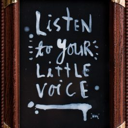 Listen to your Little Voice